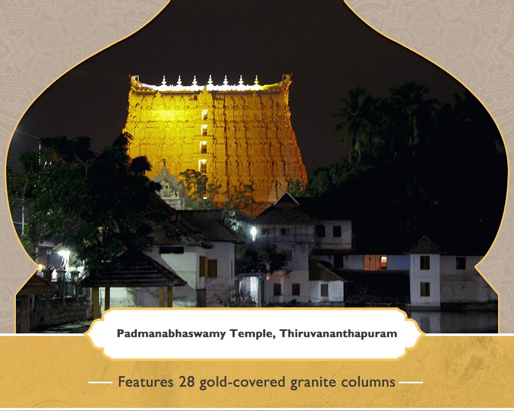 Padmanabhaswamy Temple, Thiruvananthapuram - Featuring 28 gold-covered granite columns
